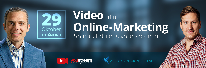 Video & Online-Marketing Event Zürich